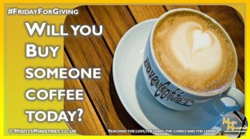 Friday For Giving - Will you buy someone a coffee today