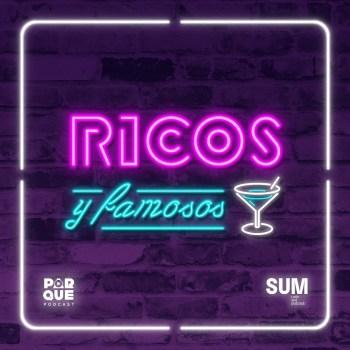 Ricos & Famosos, el podcast de Pipi Yalour y Jopi Heinz