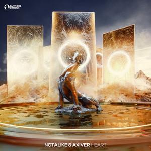 Notalike & Axiver - Heart [Dance & EDM]