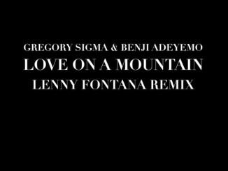 Gregory Sigma x Benji Adeyemo - Love On A Mountain