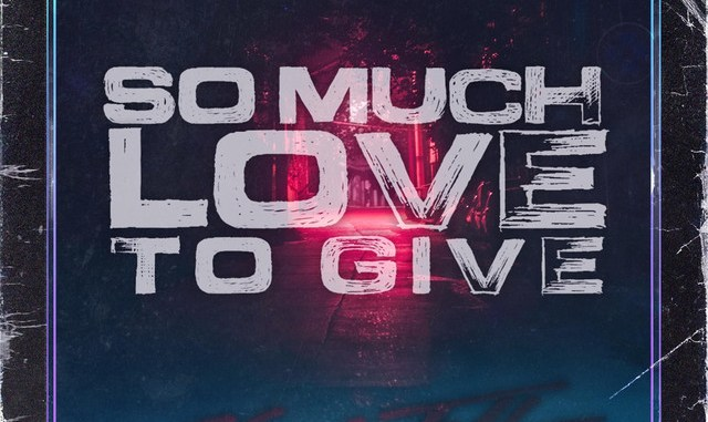 Chris Tall - So Much Love To Give