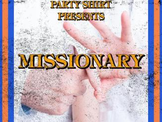 PARTY SHIRT - Missionary [Tech House, Disco]