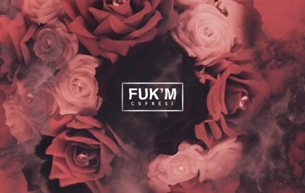 COFRESI - Fuk'm [Future Bass]