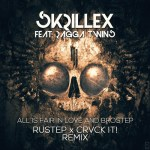 Skrillex feat. Ragga Twins — All Is Fair In Love And Brostep (RUSTEP x CRVCK IT! Remix)
