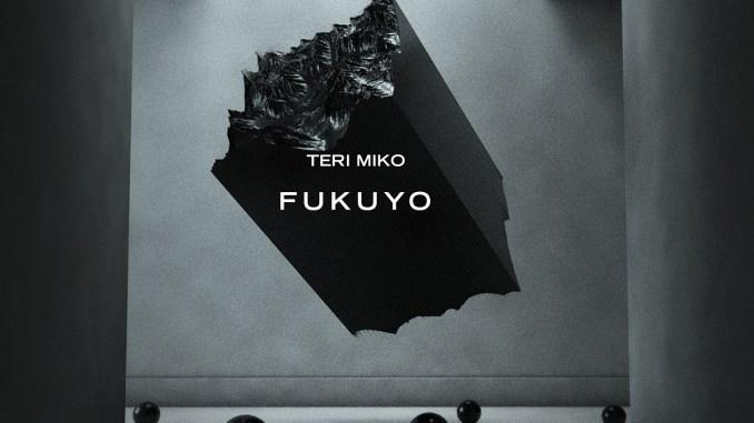 Teri Miko - Fukuyo (Original Mix) [EDM, Breaks, Trap]