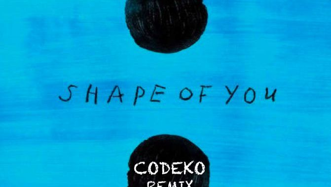 Ed Sheeran - Shape Of You (Codeko Remix) [Dance, EDM]