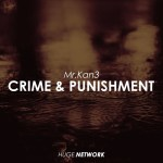 Mr.Kan3 — Crime & Punishment [Future house, Deep house]