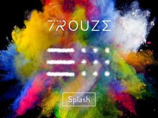 Trouze - Splash [Electronic, House]