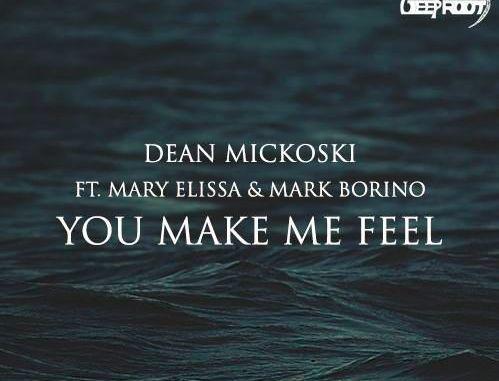 Dean Mickoski ft. Mary Elissa, Mark Borino - You Make Me Feel [Club House]