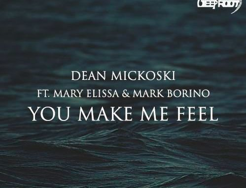 Dean Mickoski ft. Mary Elissa, Mark Borino - You Make Me Feel [Club House]