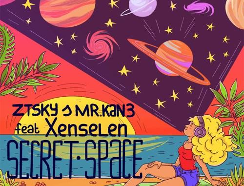 ZTSky & Mr. Kan3 - Secret Space (feat.Xenselen) [Tropical house]