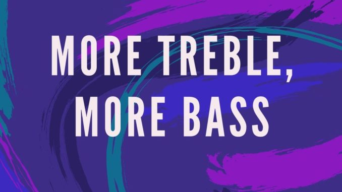 Kuroshi - More Treble, More Bass [Dance, EDM]