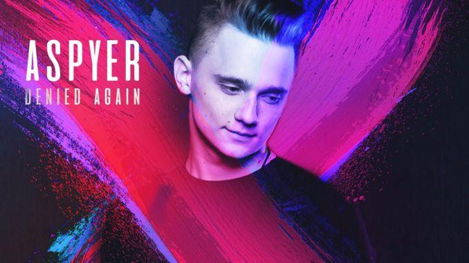 Aspyer - Denied Again [Future Bass, EDM]