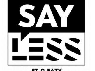 Dillon Francis ft. G-Eazy - Say Less (N8VBOY Remix) [EDM, Trap]
