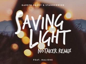 Gareth Emery & Standerwick - Saving Light (Notaker Remix) [EDM]