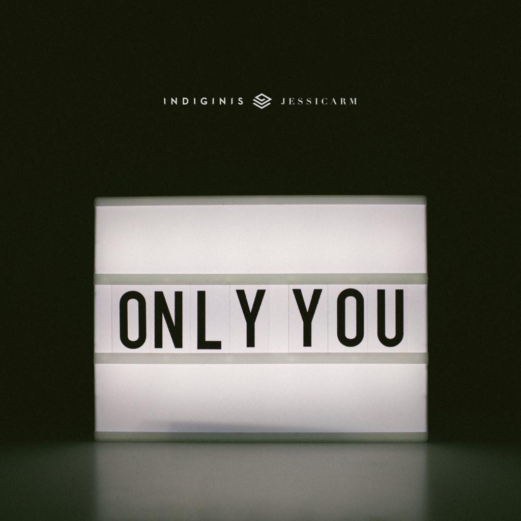 Indiginis  ft. jessicarm - Only You [EDM, Electro Pop]