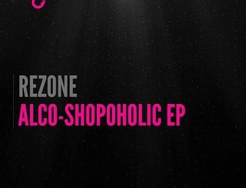 Rezone - Alco-Shopaholic [EDM, Bass House]