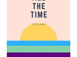 CELLARS - All The Time [Indie Electro, Dance]