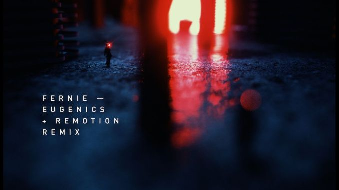 Fernie - Eugenics (Remotion Remix) [Melodic Techno]