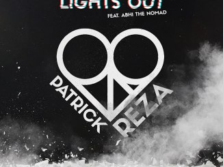 PatrickReza - Lights Out (Feat. Abhi the Nomad)