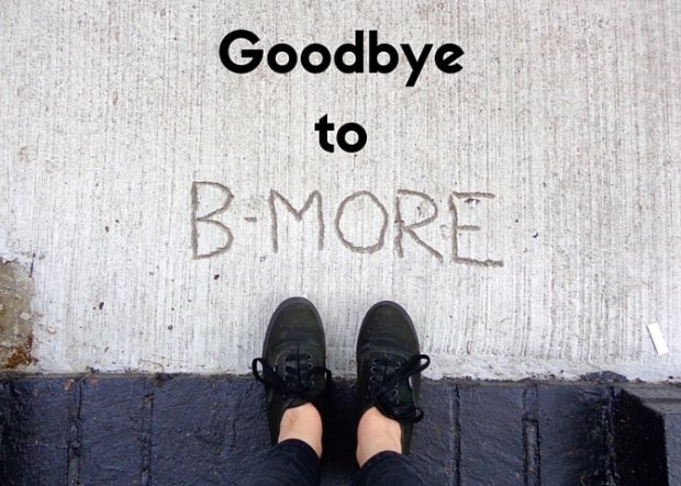 Goodbye to Baltimore