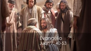 Juan 7, 40-53