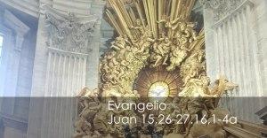 Juan 15-26-27.16-1-4a