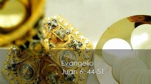 Juan 6, 44-51