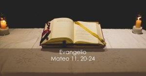 Mateo 11, 20-24