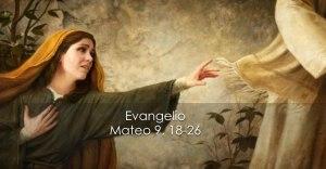 Mateo 9 18-26