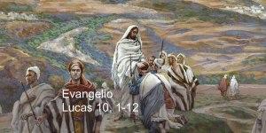 Lucas 10, 1-12