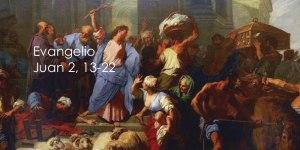 Juan 2, 13-22