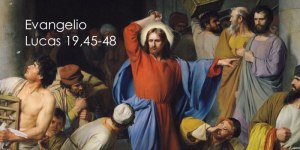 Lucas 19,45-48