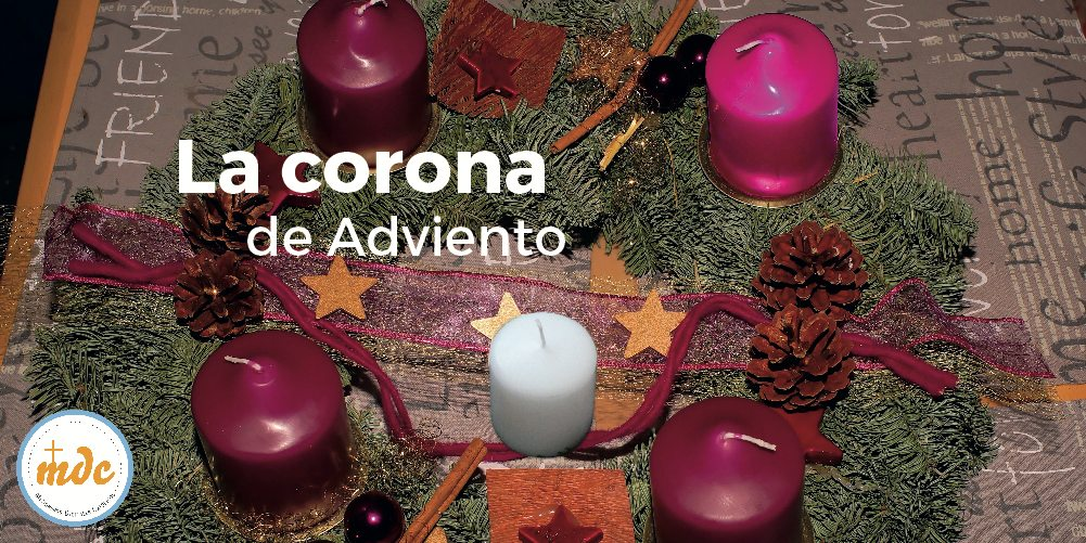 Fotos De La Corona Del Adviento.La Corona De Adviento Misioneros Digitales Catolicos Mdc