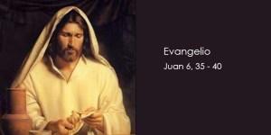 Juan-6,35-40