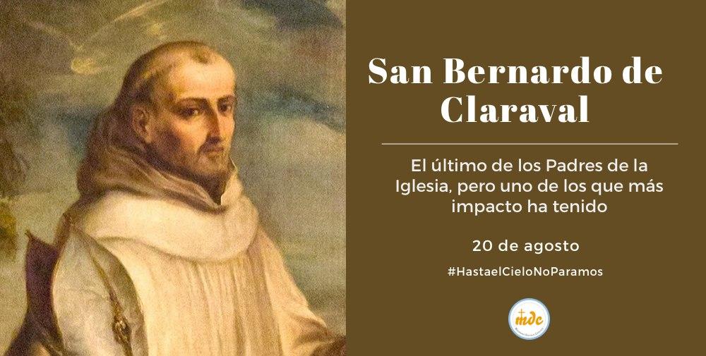 San Bernardo de Claraval, abad y doctor de la Iglesia   Misioneros  Digitales Católicos MDC