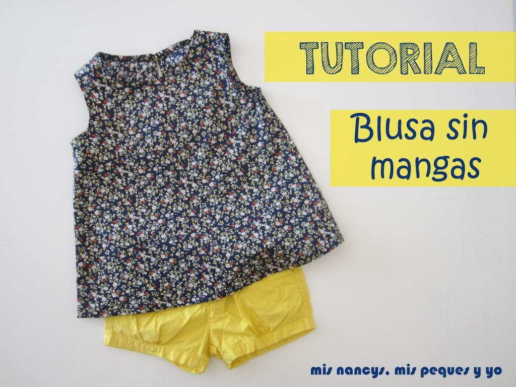 Tutorial Blusa sin mangas para niña (con patrón talla 4 y 6 incluido ...