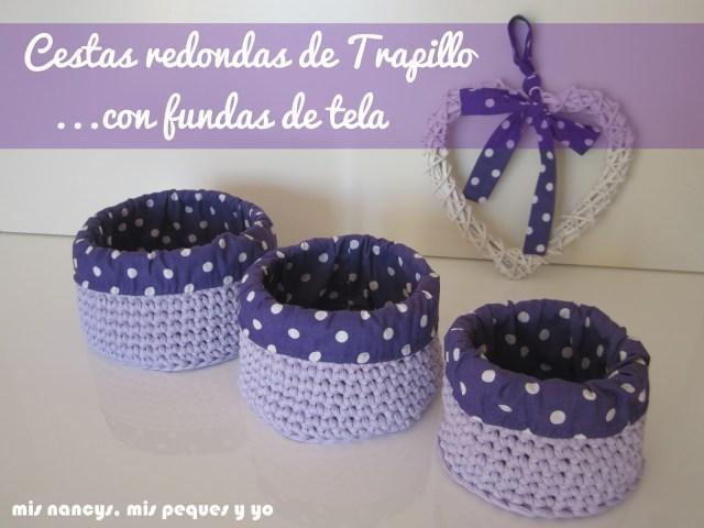 mis nancys, mis peques y yo, cestas redondas de trapillo con fundas de tela