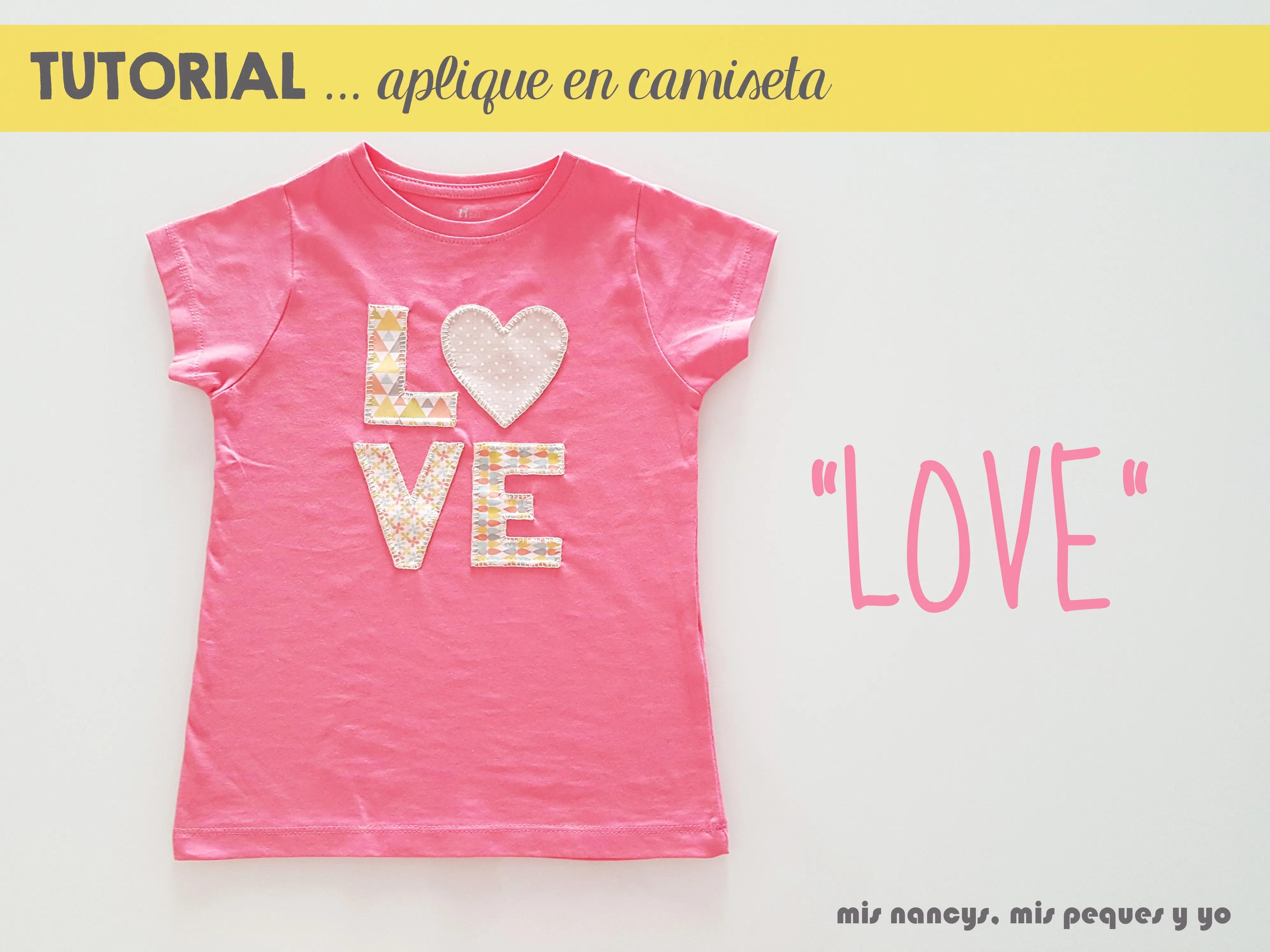 "Tutorial aplique en camiseta… ""LOVE"""