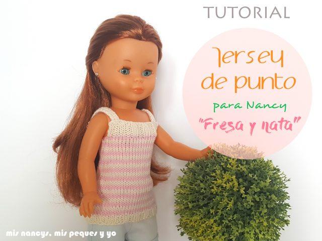 "mis nancys, mis peques y yo, tutorial jersey de punto para Nancy ""Fresa y nata"" (patron gratis)"