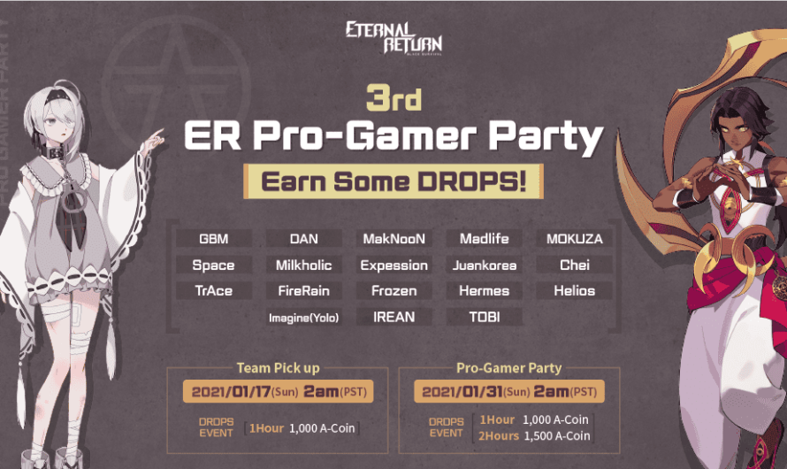 Eternal Return : 3rd ER Pro-Gamer Party ce 31 janvier