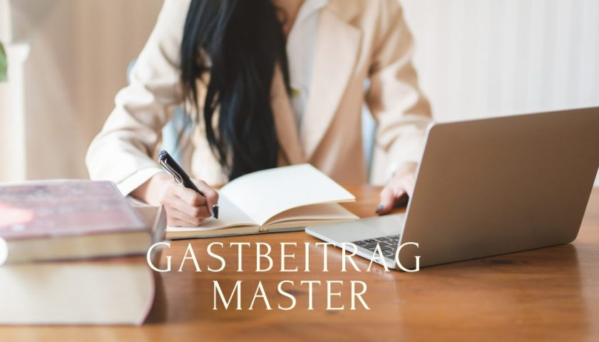 Gastbeitrag Master
