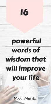 16 powerful words of wisdom that will improve your life pinterest image miss mental