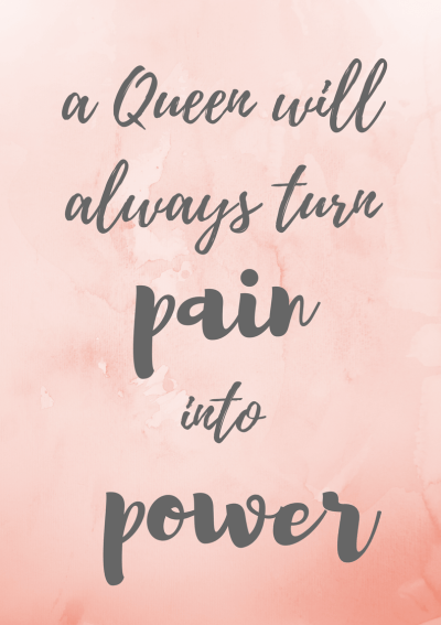Free printable wall decor quotes, quote, a queen will always turn pain into power, wall art at miss mental #queen #bossbabe #quote #free #print