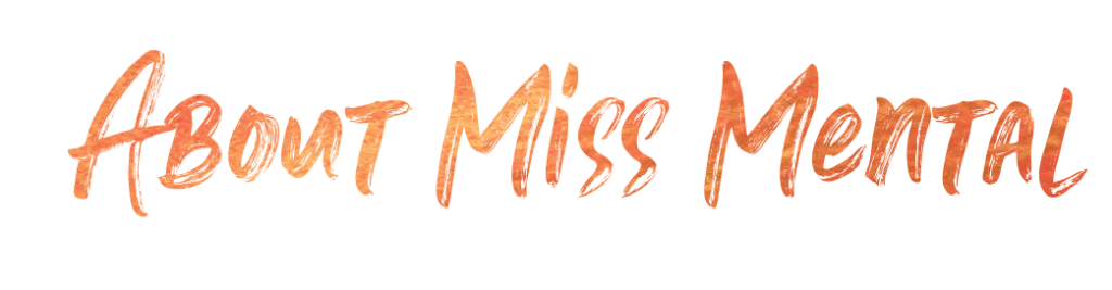 about miss mental blog image red with gold
