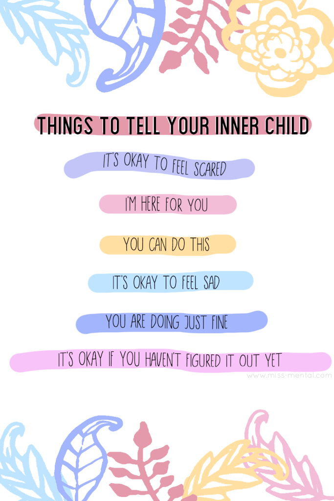 Things to tell your inner child | Positive vibes for challenging days improve your mental health and know everything will be okay. Quotes and motivation, positive thoughts | Love | pastel, pink purple. yellow. Self development #quote #mentalhealth #color #positivity