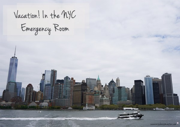My Trip To New York City in the Emergency Room