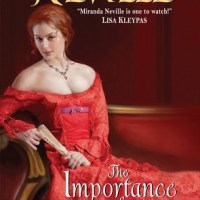 REVIEW: Miranda Neville's THE IMPORTANCE OF BEING WICKED, Or How A Stuffed Shirt Won A Bohemian Beauty