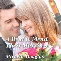 REVIEW: Michelle Douglas's A DEAL TO MEND THEIR MARRIAGE