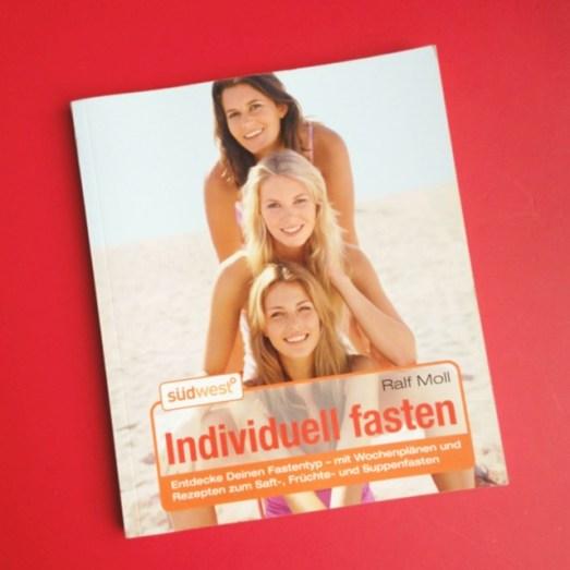 Fruchtfasten Detox 1 Woche Individuell Fasten Buch Tipp Erfahrungsbericht